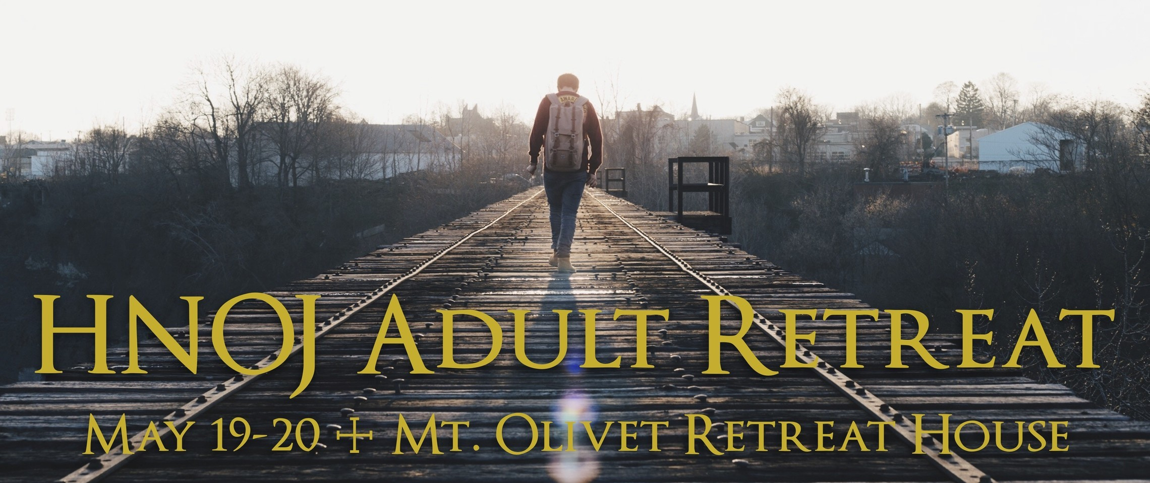 HNOJ Adult Retreat 2018