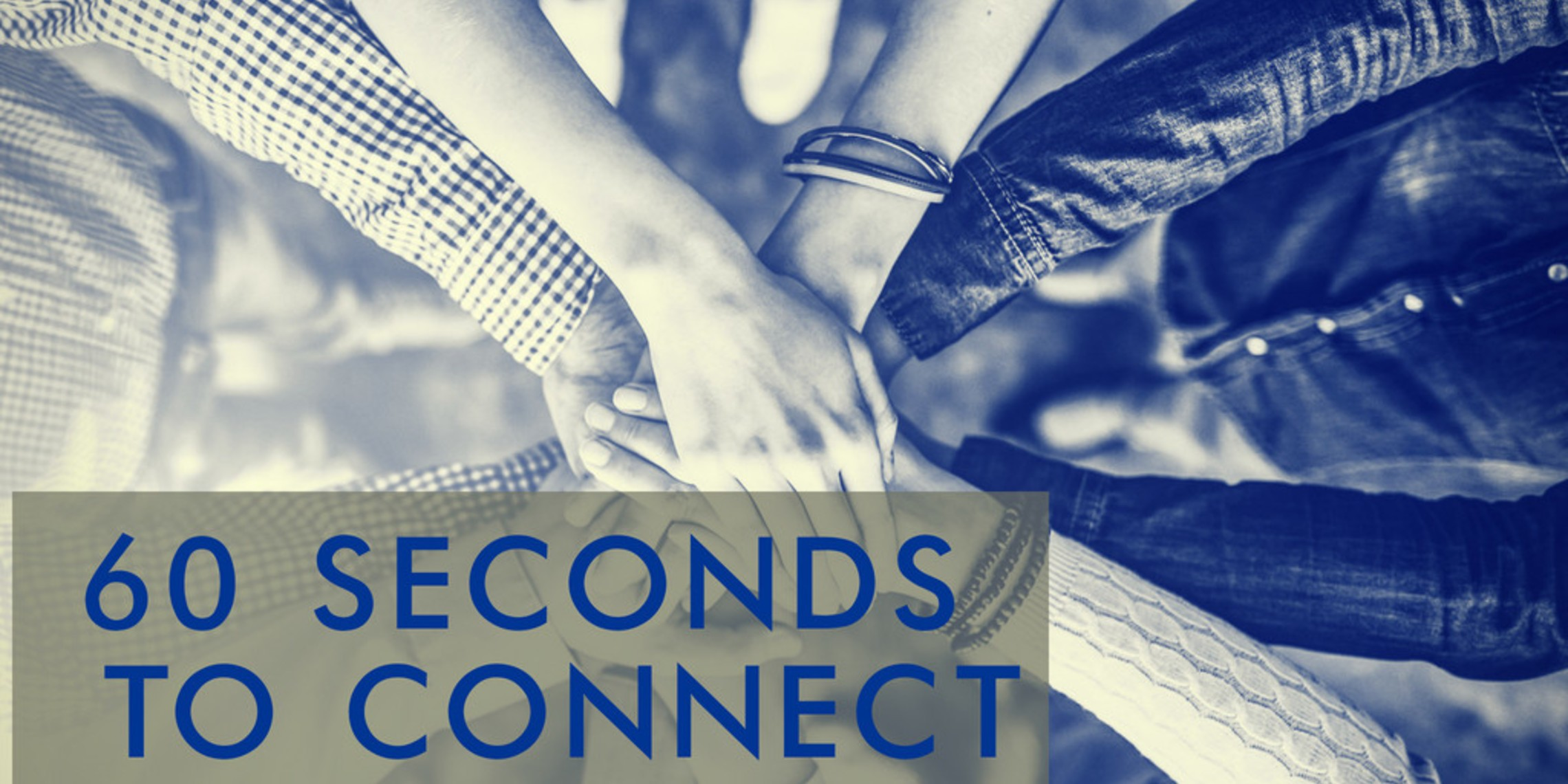 60 Seconds To Connect